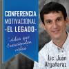 """Conferencia Motivacional """"El Legado"""""""